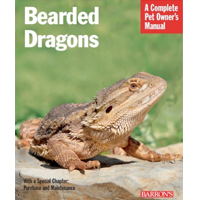 Bearded Dragons: A Complete Pet Care Manual